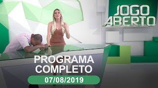Jogo Aberto - 07/08/2019 - Programa completo