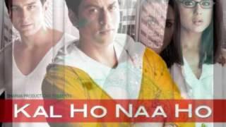 Kal Ho Naa Ho soundtrack  -  Kuch to Hua Hai