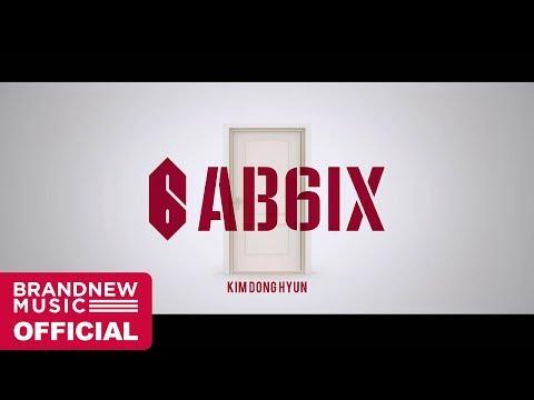 AB6IX (에이비식스) THE ABSOLUTE BEGINNING TRAILER #2 김동현 (KIM DONG HYUN)
