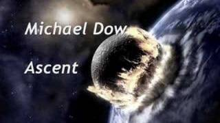 Michael Dow - Ascent