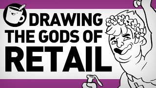Drawing The Gods of Retail