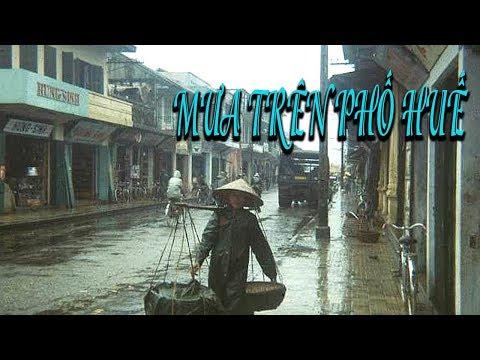 MƯA TRÊN PHỐ HUẾ NGÀY NAY - hue vietnam travel guide