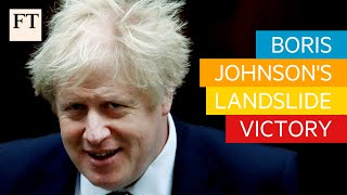 UK general election: Boris Johnson's landslide victory for the Conservatives | FT