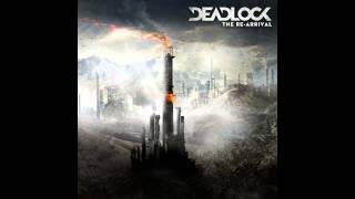 Deadlock-The Re Arrival