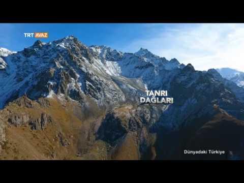 Tanrı Dağları Bölümü - Dünyadaki Türkiye - TRT Avaz