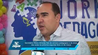 Secretário Miécio Almeida fala da semana pedagógica e início das aulas na segunda-feira 12