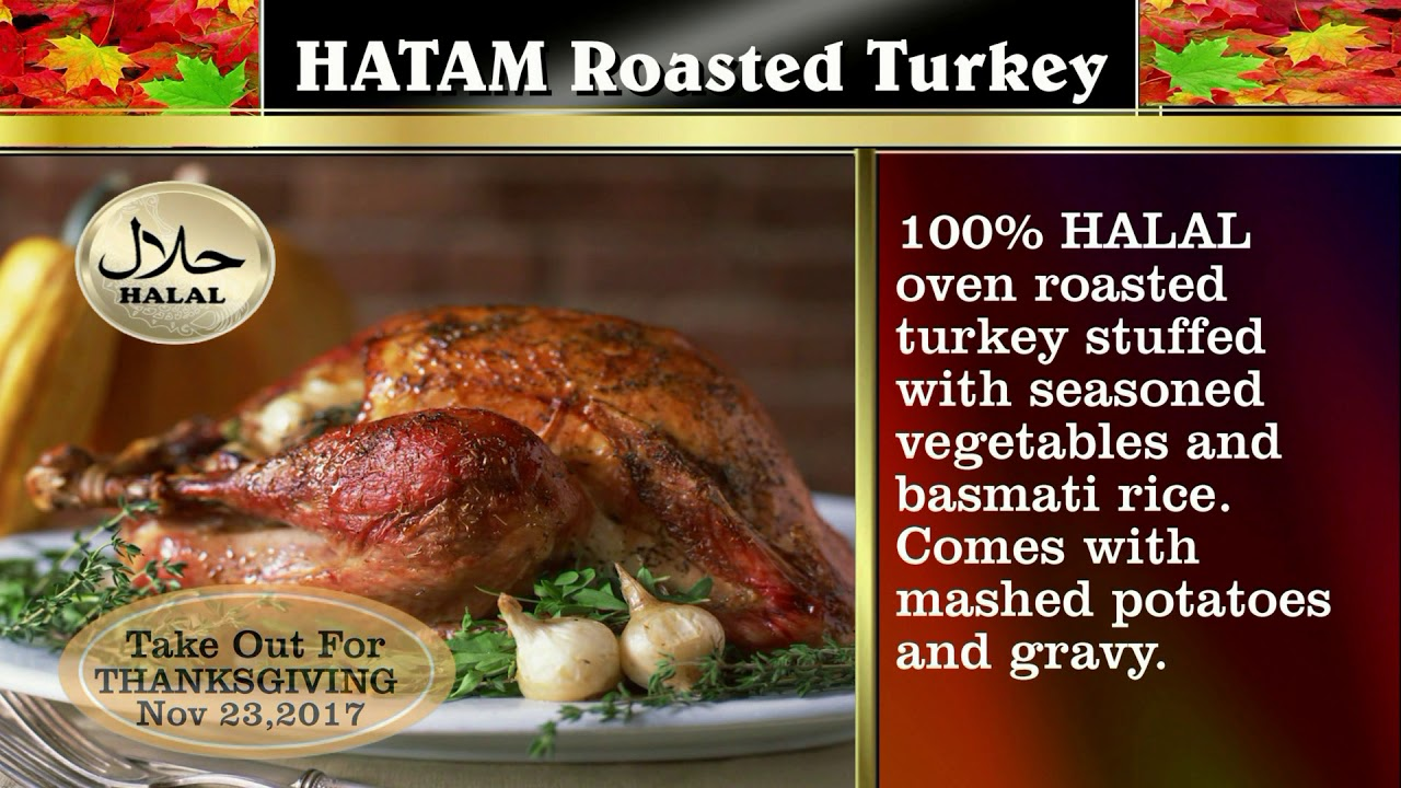 Hatam Restaurant In Anaheim Thanksgiving Halal Turkey Meal You
