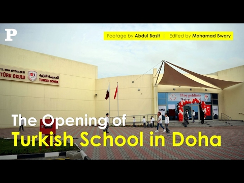 The Opening of Turkish School in Doha