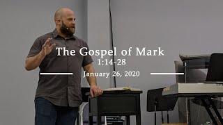 The Gospel of Mark 1:14-28