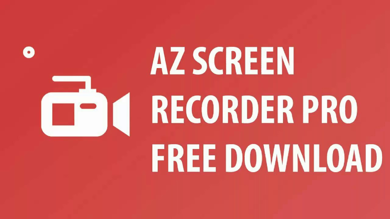 az screen recorder pro apk free download
