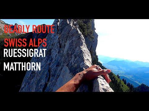Deadly Climbing Route in Swiss Alps : Ruessigrat - Matthorn (Pilatus )