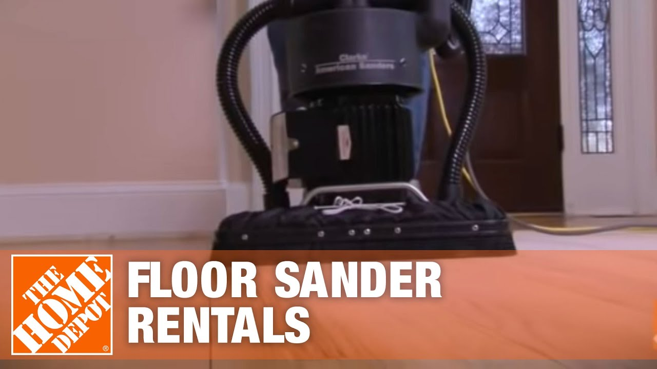 Floor Sanders   Tool Rental   The Home Depot   YouTube Floor Sanders   Tool Rental   The Home Depot