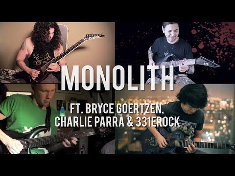 Monolith - Michael Mac ft. Bryce Goertzen, Charlie Parra & Eric Calderone (Original Song)