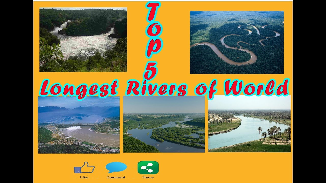 Top Longest Rivers Of World YouTube - World's longest rivers top 5