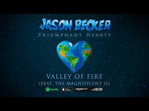 Jason Becker - Valley Of Fire (feat. The Magnificent 13) Mp3