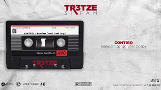 Contigo - Bandam ( prod. Joel Cosp ) || TR3TZE