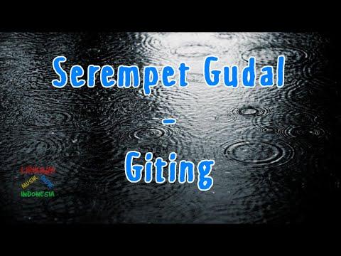 Serempet Gudal - Giting | Video Lirik