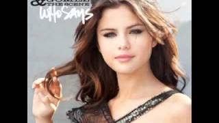 Who Says - Selena Gomez (Full Song + lyrics)