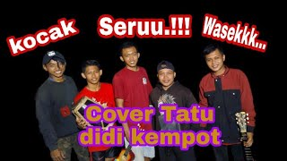 Tatu Cover Sobat Ambyar Lagu Mp3 Dan Mp4 Download