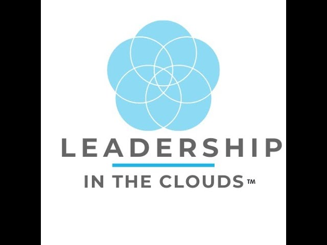 Leadership in the Clouds Featuring Dr. Sonyia Richardson