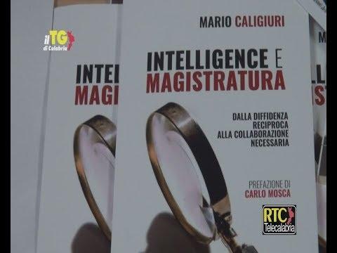 Catanzaro, presentato il libro di Caligiuri Intelligence e Magistratura all'Umg RTC