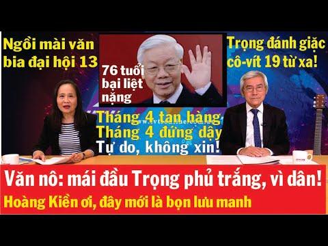 23/4: Nguyễn Phú Trọng bị tâm thần, liệt gần chết còn hám quyền! Thế giới đang cô lập Trung Cộng
