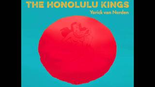 The Honolulu Kings ft. Yorick van Norden - Aloha