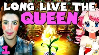 Long Live the Queen: Beautiful Bitchy Princess (w/ ChilledChaos - Part 1)