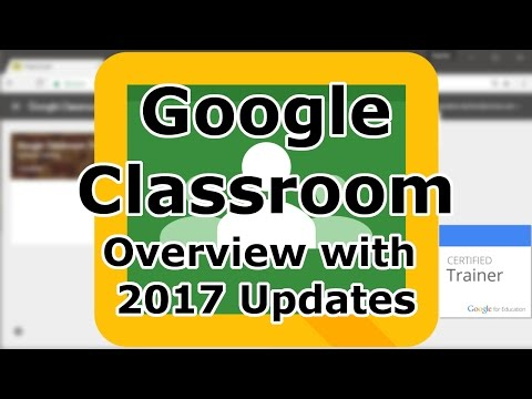 Tutorial: An Updated Guide to Google Classroom (2017)