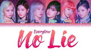 Download Lagu EVERGLOW - 'NO LIE' (Color Coded Lyrics Eng/Rom/Han/가사) (에버글로우) mp3