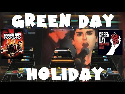 Green Day - Holiday - Green Day Rock Band Expert Full Band