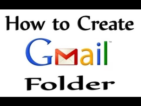 how to make a folder on gmail