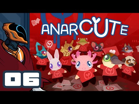 Let's Play Anarcute - PC Gameplay Part 6 - Panic!
