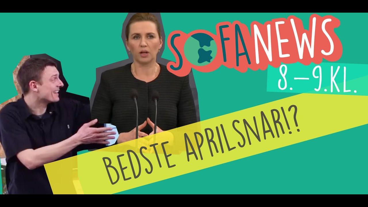 1. april / Bedste aprilsnar - Sofanews for 8.-9. klasse / Sofaskolen