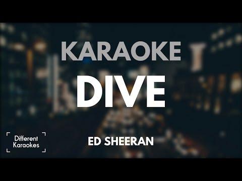 Ed Sheeran - Dive (Karaoke)