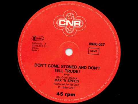 """Max """"N"""" Specs - Don't Come Stoned And Don't Tell Trude (Astrolabio Discotheque) 1980"""