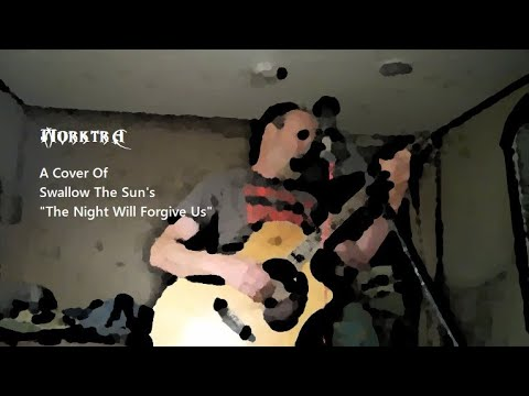 "Cover of Swallow the Sun's ""The Night Will Forgive Us"" for cryptalent week1 on steemit.com"