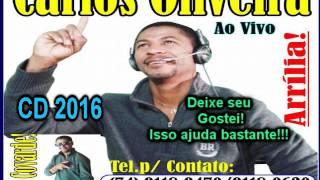 Carlos Oliveira Forró CD 2016 Completo