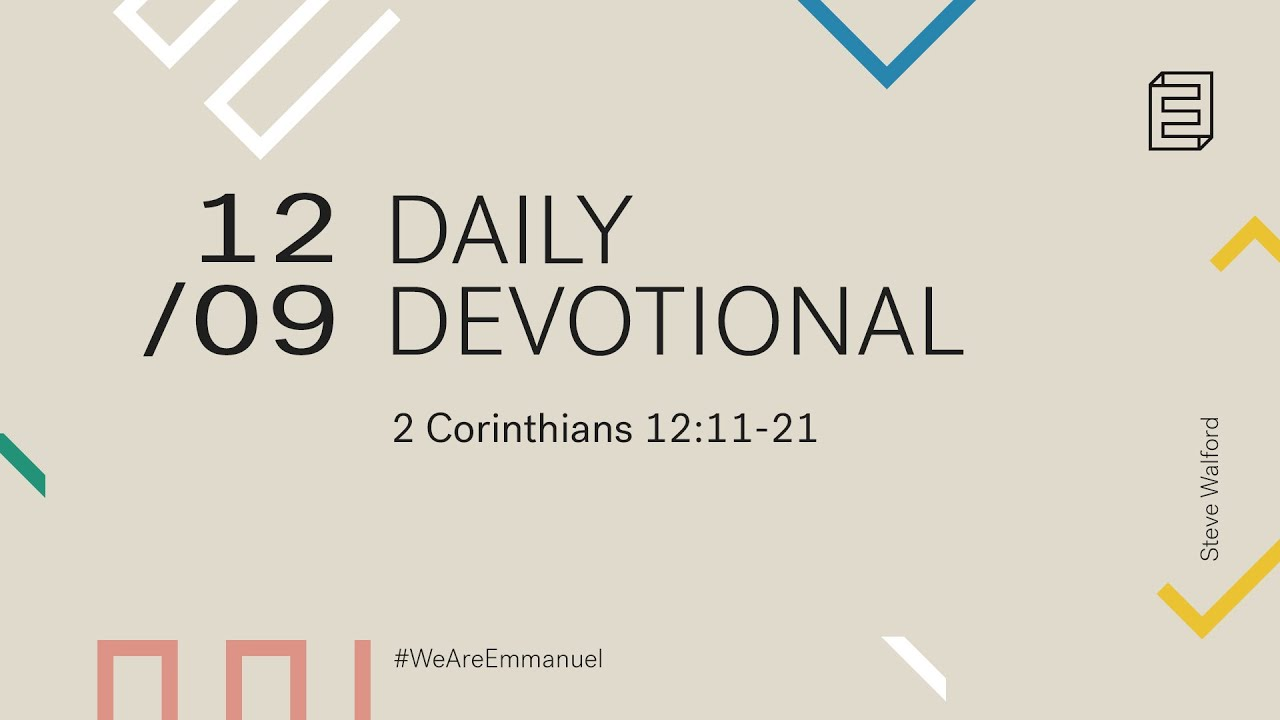 Daily Devotional with Steve Walford // 2 Corinthians 12:11-21 Cover Image
