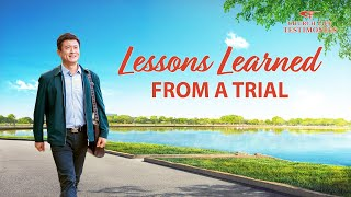 "Christian Testimony Video | ""Lessons Learned From a Trial"""