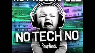 Roy Rosenfeld - No Tech No (Passion Victim Remix)