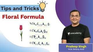 Tips and Tricks to Remember Floral Formula - 1 | NEET 2020 | Unacademy NEET | Biology | Pradeep Sir