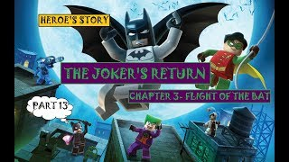 Lego Batman: The Videogame 10 Years On- The Joker's Return Chapter 3- Flight of the Bat