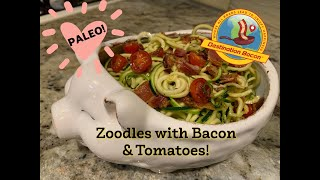 PALEO! Zoodles with Bacon & Tomatoes