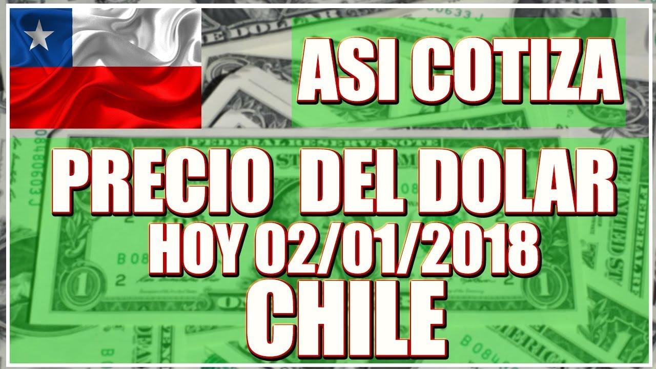 Precio Del Dolar Hoy En Chile 02 De Enero 2018