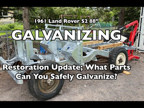 "1961 Land Rover 88"" Restoration; Galvanizing"