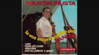 Agustin Irusta - Una Cancion - Tango