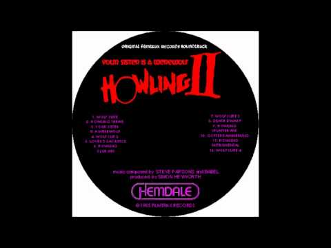 Howling II Soundtrack / Steve Parsons & Babel - Howling Club Mix (1985)