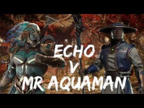 MrAquaman (Kotal) V Echo (Raiden)