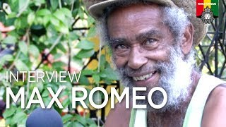 Reggae History Reasonings: Max Romeo, February 2019